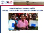 secure land and property rights stronger communities more productive economies