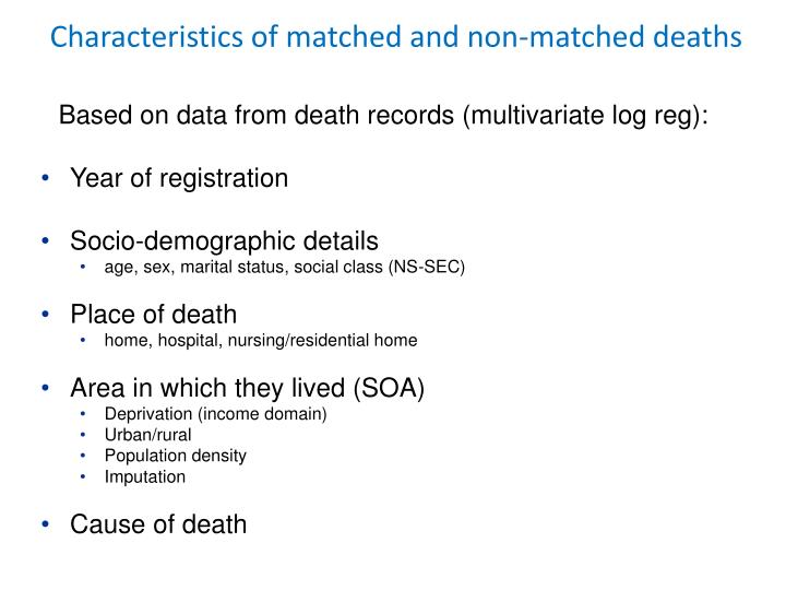 Characteristics of matched and non-matched deaths