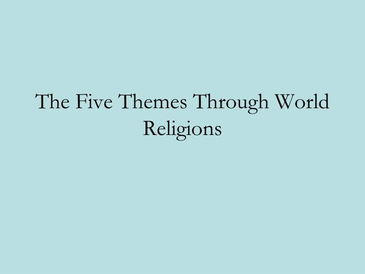 the five themes through world religions n.