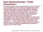 from sanford kwinter fuller themselves