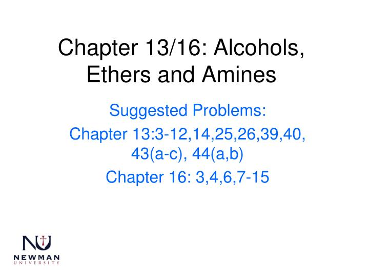 chapter 13 16 alcohols ethers and amines n.