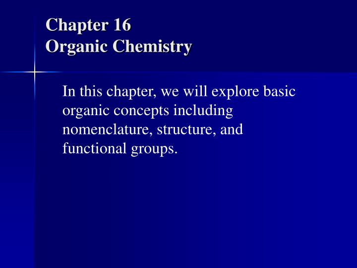 chapter 16 organic chemistry n.