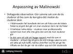anpassning av malinowski3