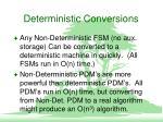 deterministic conversions