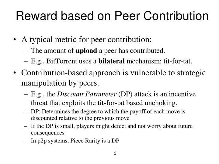 Reward based on peer contribution
