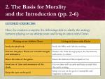 2 the basis for morality and the introduction pp 2 610