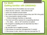 for math getting familiar with gridding