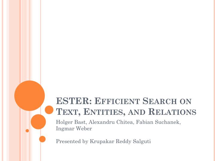 ester efficient search on text entities and relations n.