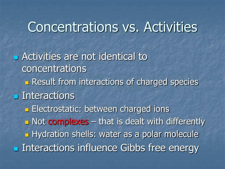 concentrations vs activities n.