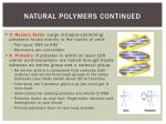 natural polymers continued