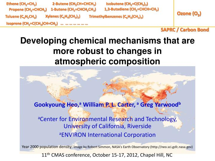 developing chemical mechanisms that are more robust to changes in atmospheric composition n.