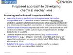 proposed approach to developing chemical mechanisms4