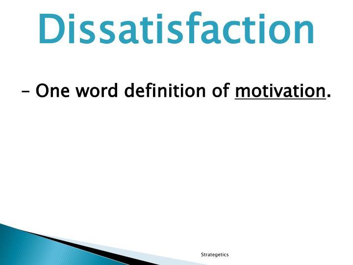 Dissatisfaction