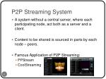 p2p streaming system
