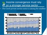 income convergence must rely on a stronger service sector