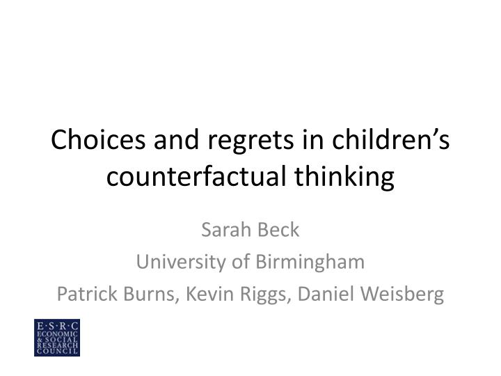 choices and regrets in children s counterfactual thinking n.