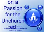 passing on a passion for the unchurched