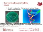 overcoming enzyme stability issues1