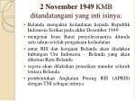 2 november 1949 kmb ditandatangani yang inti isinya