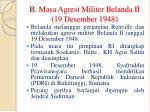b masa agresi militer belanda ii 19 desember 1948