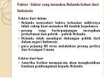 faktor faktor yang memaksa belanda keluar dari indonesia