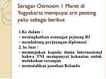 seragan oemoem 1 maret di yogyakarta mempuyai arti penting yaitu sebagai berikut