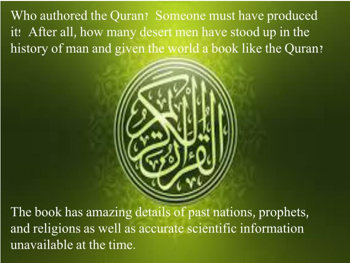 Ppt did prophet m uhammed sav write the quran powerpoint who authored the quran someone must have produced it toneelgroepblik Images