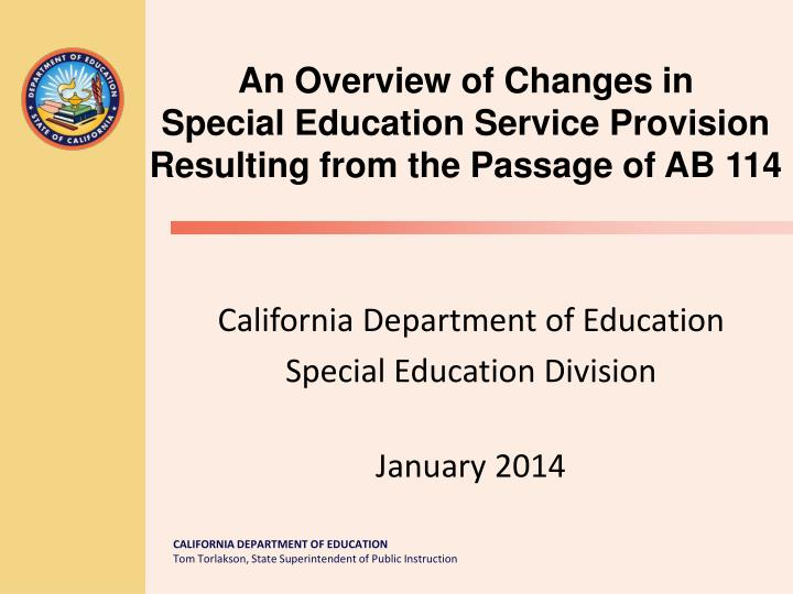 california department of education special education division january 2014 n.