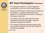 iep team participation continued
