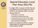 special education local plan area selpa