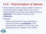 14 6 polymerization of alkenes