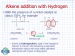 alkene addition with hydrogen