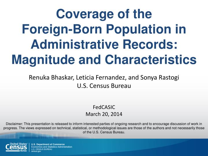 coverage of the foreign born population in administrative records magnitude and characteristics n.