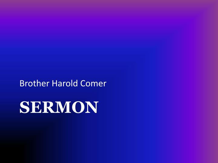Brother Harold Comer