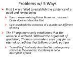problems w 5 ways