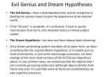 evil genius and dream hypotheses