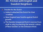 xii friction with english and swedish neighbors