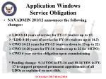 application windows service obligation