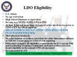 ldo eligibility