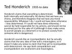 ted honderich 1933 to date