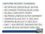 uniform recent changes