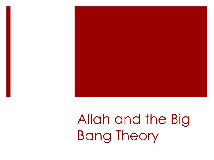 allah and the big bang theory n.