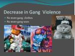 decrease in gang violence