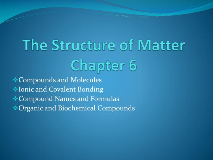 the structure of matter chapter 6 n.