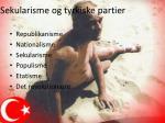 sekularisme og tyrkiske partier