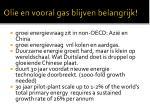 olie en vooral gas blijven belangrijk