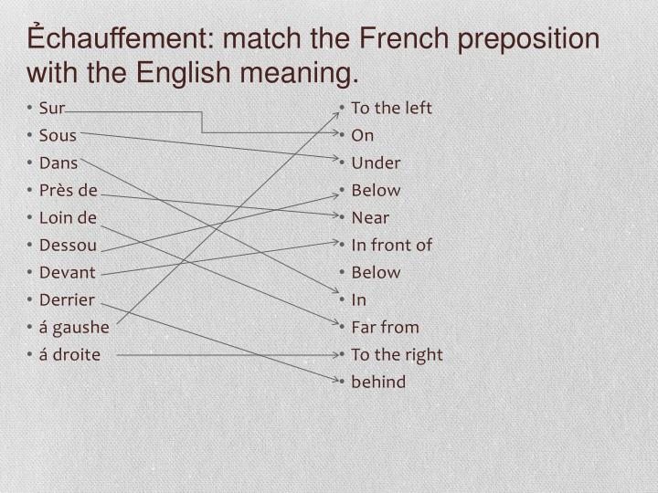 chauffement match the french preposition with the english meaning n.