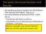 the spirit the great revealer and teacher