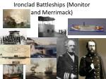 ironclad battleships monitor and merrimack