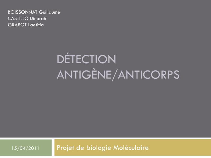 d tection antig ne anticorps n.
